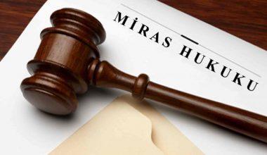 Miras Hukukunda Veraset İntikal İşlemleri