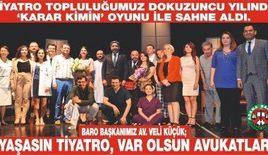 Avukatların Tiyatro Gösterisi İlgiyle İzlendi