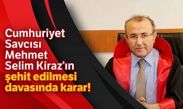 Savcı Mehmet Selim Kiraz'ı Makamında Şehit Eden Teröristlere Ağırlaştırılmış Müebbet