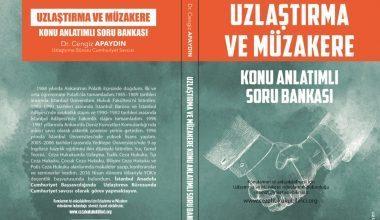 Savcı Dr. Cengiz Apaydın Yazdı: Uzlaştırma ve Müzakere