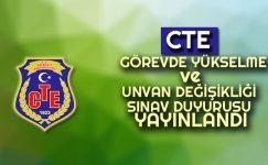 CTE: Görevde Yükselme ve Unvan Değişikliği Sözlü Sınav Duyurusu
