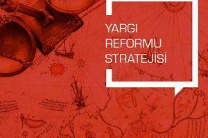Yargı Reformunda Ceza Muhakemesi ile İlgili Gelişmeler