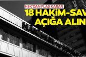 SON DAKİKA: Feto Gerekçesiyle 18 Hakim-Savcı Açığa Alındı