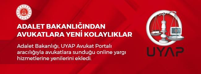 UYAP Avukat Portalı'na Yeni Eklenen Özellikler