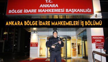 Ankara Bölge İdare Mahkemesi'nin İş Bölümü