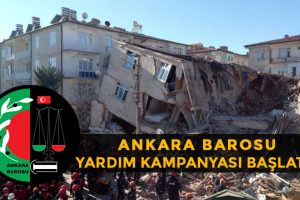 Ankara Barosu'ndan Depremzedeler İçin Yardım Kampanyası
