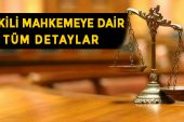 Yetkili Mahkemeye Dair Tüm Detaylar