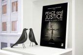 "Hukuk Camiasında Yeni Bir Soluk: ""Peace and Justice"""