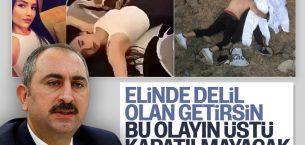 Adalet Bakanı Gül: Bu Olayın Üstü Kapatılmayacak