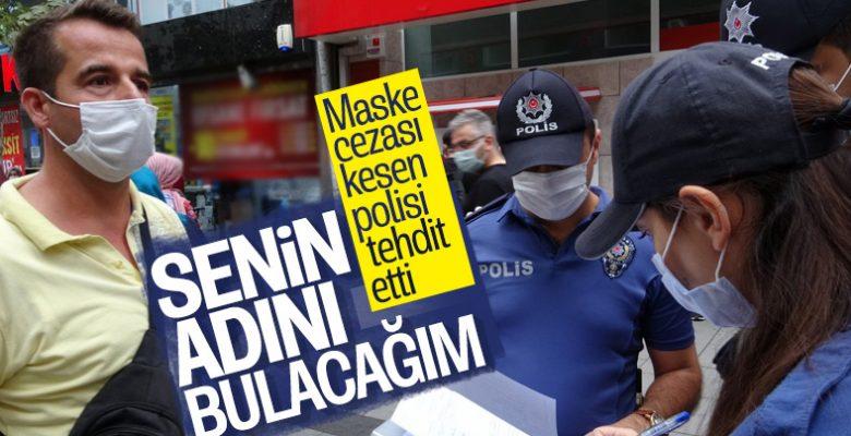 Maske Cezası Yiyen Vatandaştan Polise Tehdit