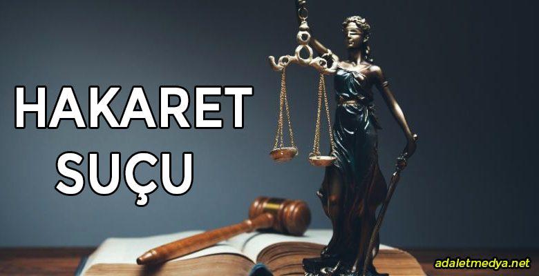 Türk Ceza Hukuku'nda Tehdit ve Hakaret Suçu